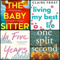 Mini Book Reviews: Living My Best Life | One Split Second | In Five Years | The Babysitter