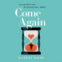 #AudioBook Review: Come Again by Robert Webb