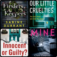 Mini Book Reviews: Finders, Keepers | Mine | Our Little Cruelties | Innocent or Guilty?
