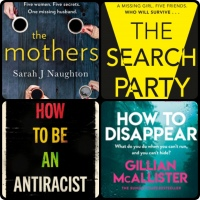 Mini Book Reviews: How To Be An AntiRacist |The Search Party | The Mothers | How To Disappear