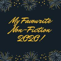 My Favourite Non-Fiction Books 2020!