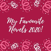 My Favourite Novels of 2020!