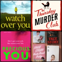Mini Book Reviews: The Thursday Murder Club | True Story | Watch Over You | Precious You