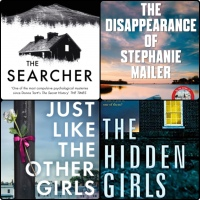 Mini Book Reviews: The Disappearance of Stephanie Mailer | Just Like The Other Girls | The Searcher | The Hidden Girls