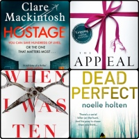 Mini Book Reviews: The Appeal | Hostage | When I Was Ten | Dead Perfect