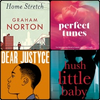 Mini Book Reviews: Home Stretch | Perfect Tunes | Dear Justyce | Hush Little Baby