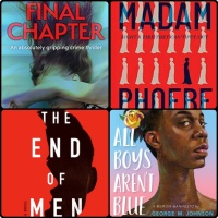 Mini Book Reviews: The End of Men | Madam | The Final Chapter | All Boys Aren't Blue