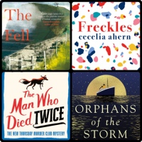 Mini Reviews: The Fell | The Man Who Died Twice | Orphans of the Storm | Freckles